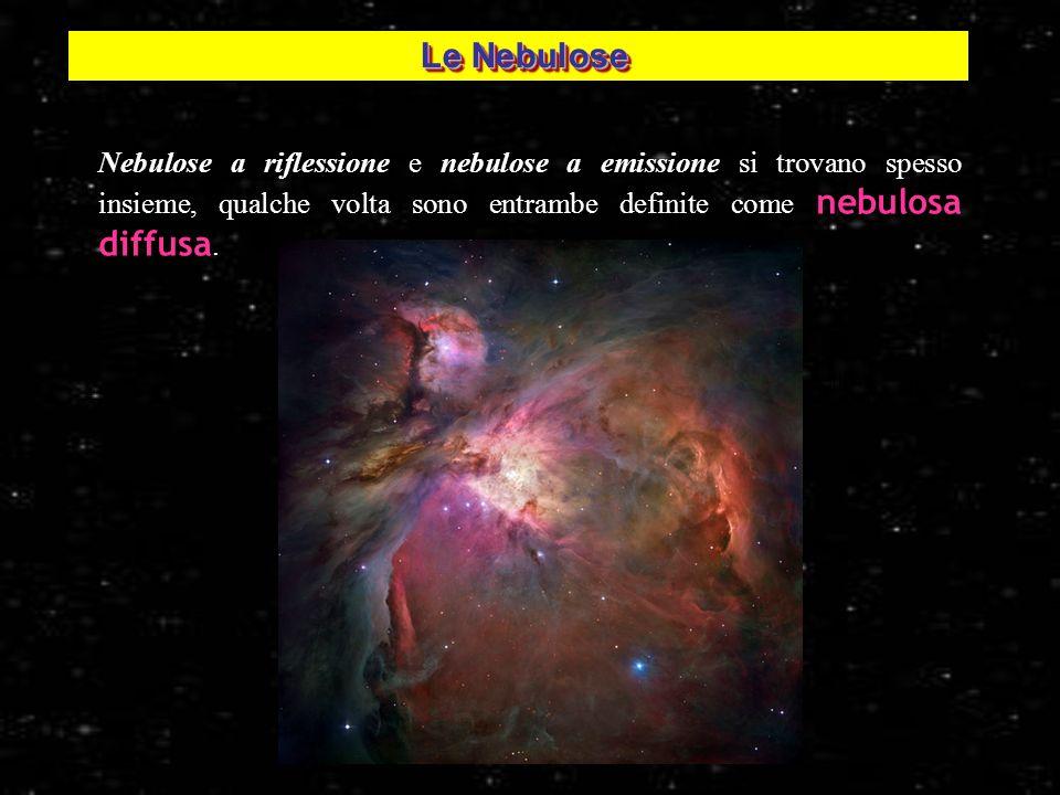 4 Nebulose a riflessione e nebulose a emissione si trovano spesso insieme, qualche volta sono entrambe definite come nebulosa diffusa. Nebulosa di Ori