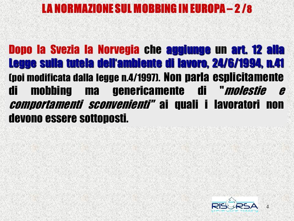 35 LA NORMAZIONE SUL MOBBING IN ITALIA FRONTE DEL SI – Nirvana Nisi, Coord.