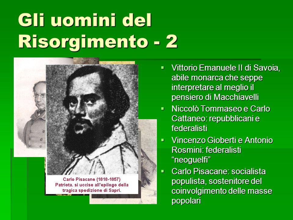 Gli uomini del Risorgimento - 2 Vittorio Emanuele II di Savoia, abile monarca che seppe interpretare al meglio il pensiero di Macchiavelli Vittorio Em