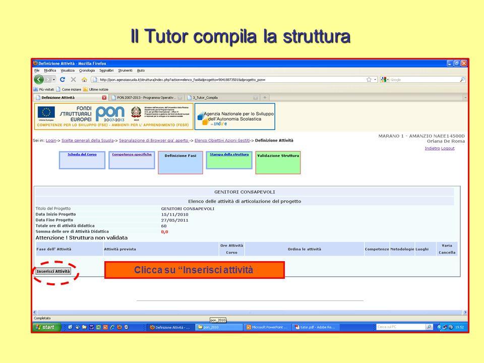 Il Tutor compila la struttura Clicca su Inserisci attività