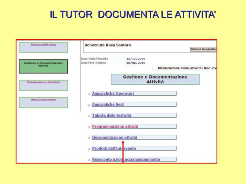 IL TUTOR DOCUMENTA LE ATTIVITA