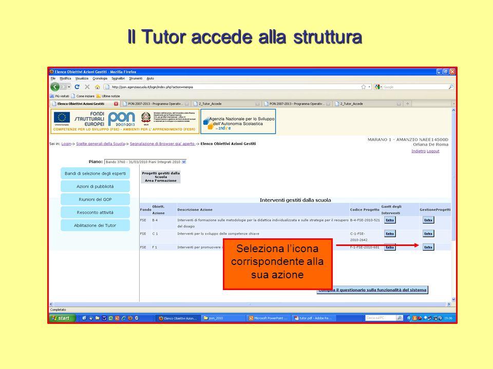 Il Tutor accede alla struttura Seleziona licona corrispondente al suo progetto per definirne la struttura