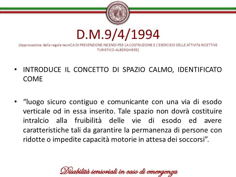 D.M.9/4/1994 (Approvazione della regola tecniCA DI PREVENZIONE INCENDI PER LA COSTRUZIONE E LESERCIZIO DELLE ATTIVITà RICETTIVE TURISTICO-ALBERGHIERE)