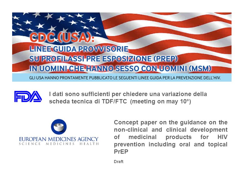 I dati sono sufficienti per chiedere una variazione della scheda tecnica di TDF/FTC (meeting on may 10°) Concept paper on the guidance on the non-clin