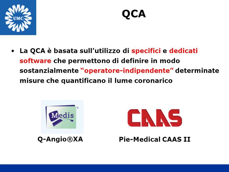 La QCA è basata sullutilizzo di specifici e dedicati software che permettono di definire in modo sostanzialmente operatore-indipendente determinate mi