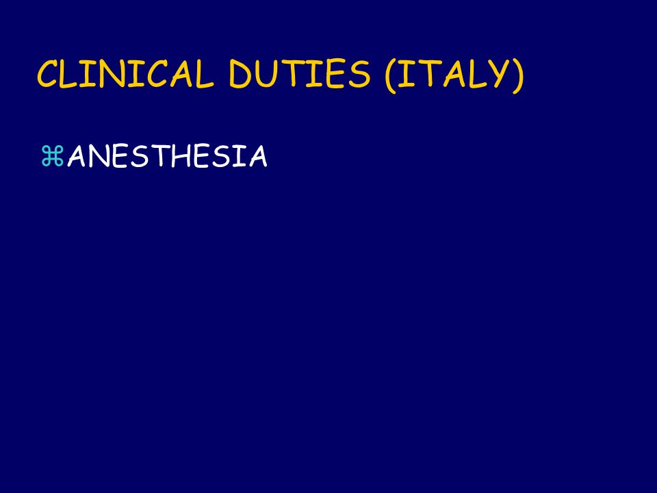 CLINICAL DUTIES (ITALY) zANESTHESIA