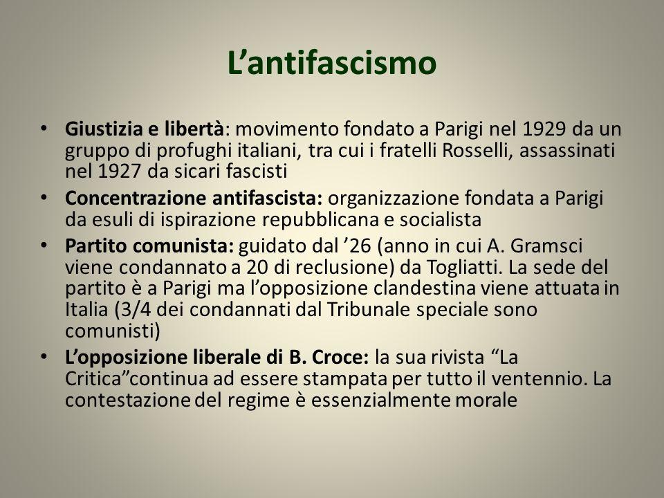 Lantifascismo Giustizia e libertà: movimento fondato a Parigi nel 1929 da un gruppo di profughi italiani, tra cui i fratelli Rosselli, assassinati nel