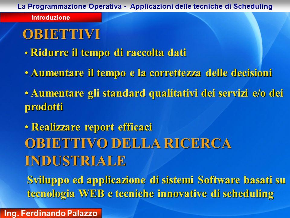 La Programmazione Operativa - Applicazioni delle tecniche di Scheduling Strumenti Ing.