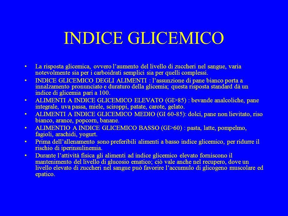 INDICE GLICEMICO La risposta glicemica, ovvero laumento del livello di zuccheri nel sangue, varia notevolmente sia per i carboidrati semplici sia per quelli complessi.
