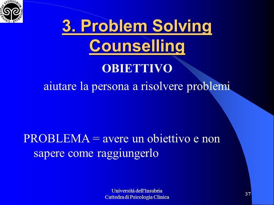 Università dell Insubria Cattedra di Psicologia Clinica 37 3.