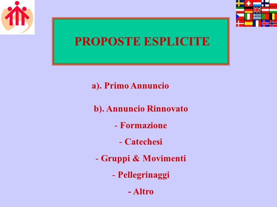 PROPOSTE ESPLICITE a). Primo Annuncio b).