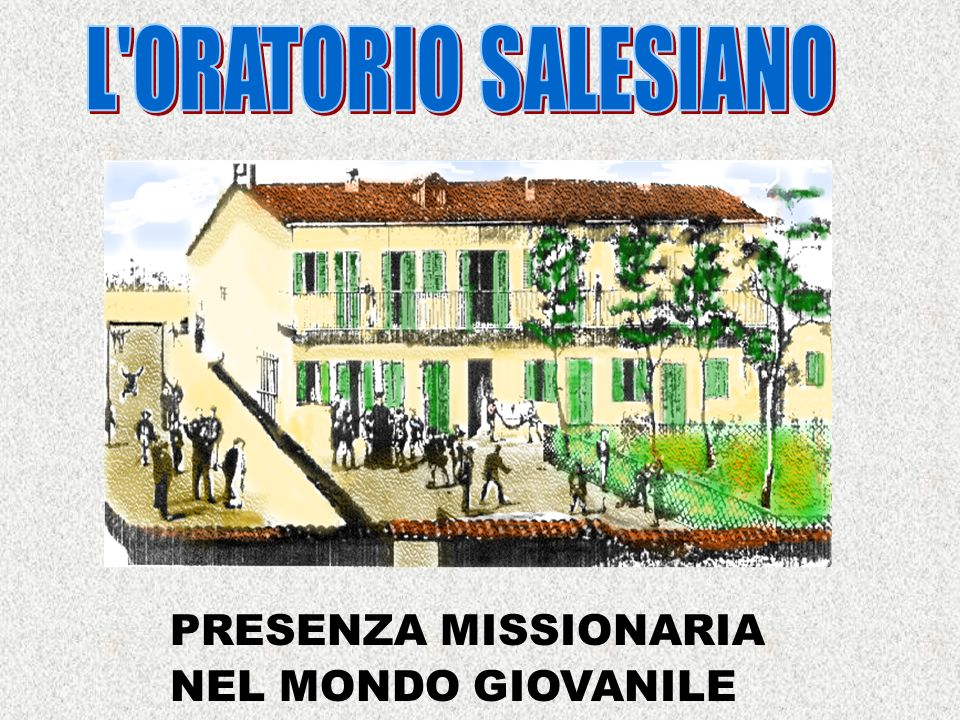 PRESENZA MISSIONARIA NEL MONDO GIOVANILE
