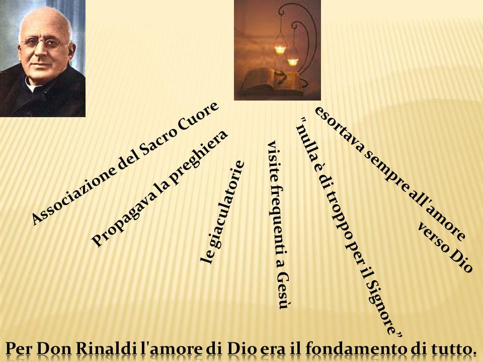 esortava sempre all'amore verso Dio Propagava la preghiera Associazione del Sacro Cuore