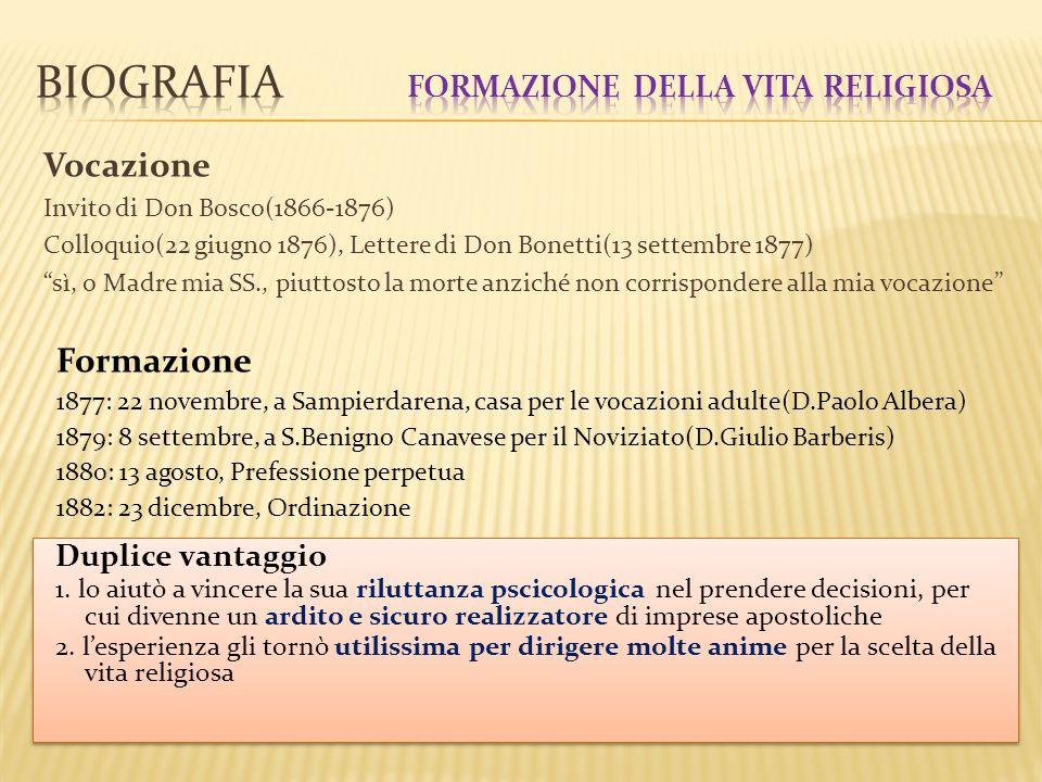 Vocazione Invito di Don Bosco(1866-1876) Colloquio(22 giugno 1876), Lettere di Don Bonetti(13 settembre 1877) sì, o Madre mia SS., piuttosto la morte
