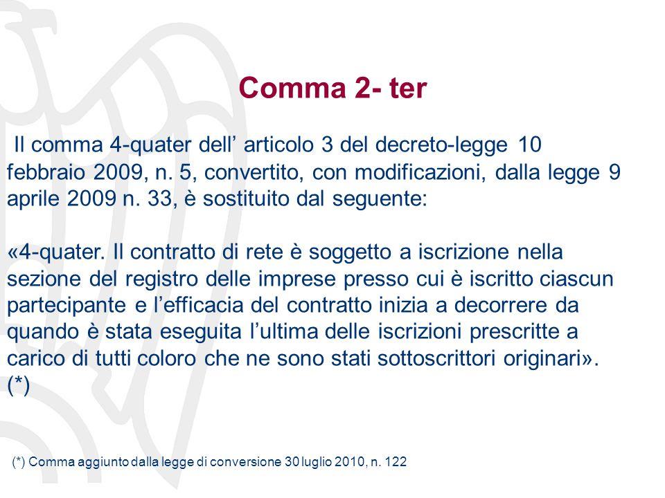 Comma 2- ter Il comma 4-quater dell articolo 3 del decreto-legge 10 febbraio 2009, n.
