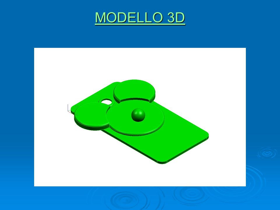 MODELLO 3D MODELLO 3D