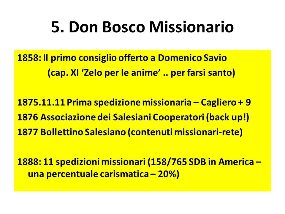 5. Don Bosco Missionario 1858: Il primo consiglio offerto a Domenico Savio (cap.