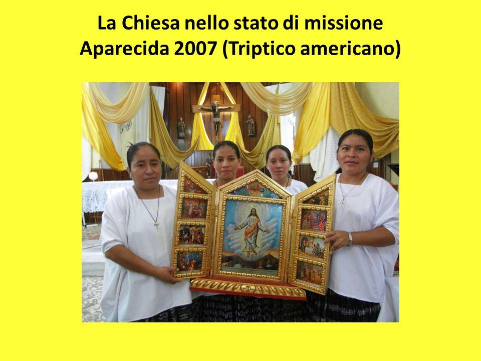 La Chiesa nello stato di missione Aparecida 2007 (Triptico americano)