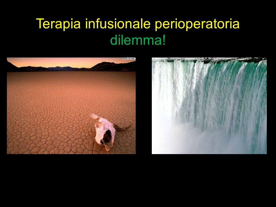 Terapia infusionale perioperatoria dilemma!