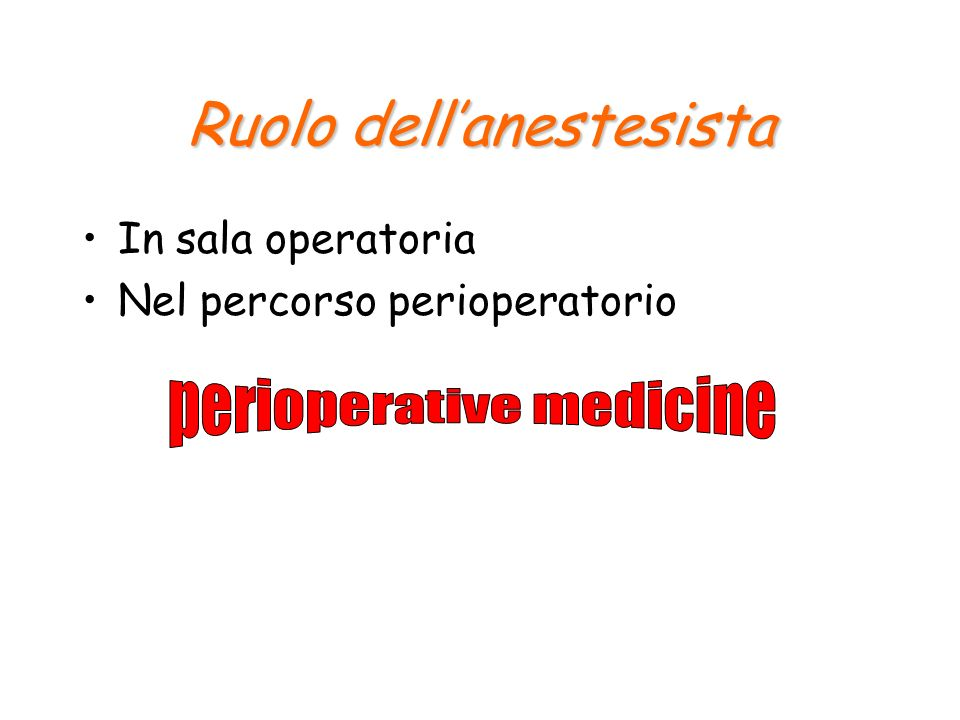 Possibile ruolo dellanestesista QualityQuality Technology assessmentTechnology assessment Risk managementRisk management OutcomesOutcomes
