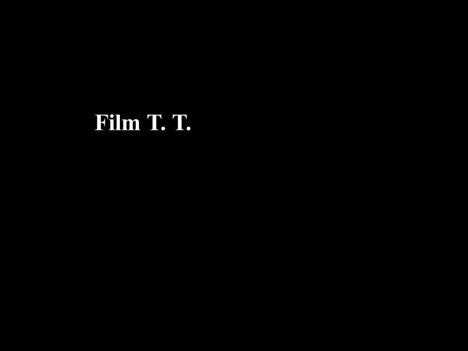 Film T. T.