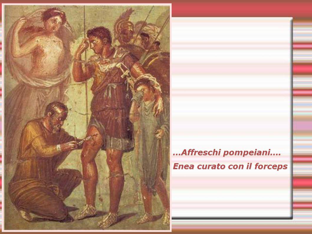 …Affreschi pompeiani…. Enea curato con il forceps