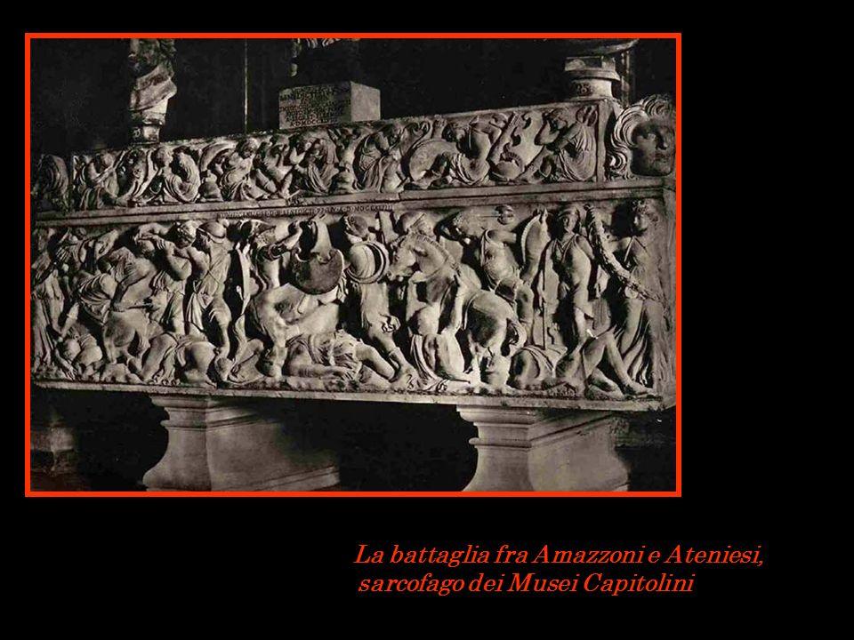 La battaglia fra Amazzoni e Ateniesi, sarcofago dei Musei Capitolini