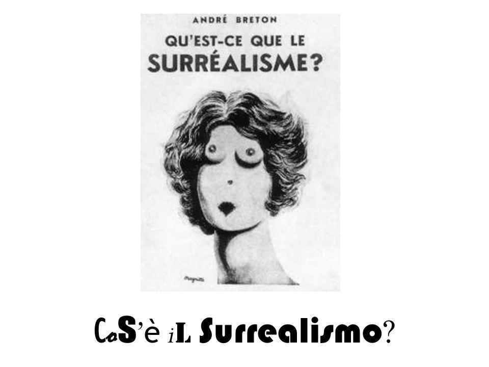 C o s è i l Surrealismo ?