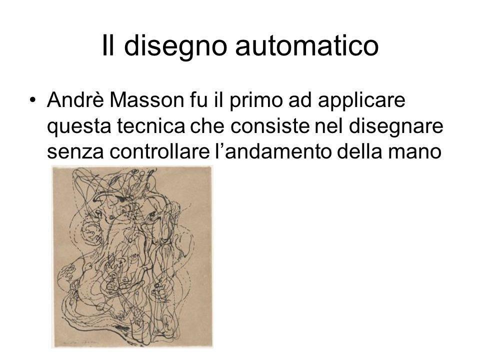 Il disegno automatico Andrè Masson fu il primo ad applicare questa tecnica che consiste nel disegnare senza controllare landamento della mano