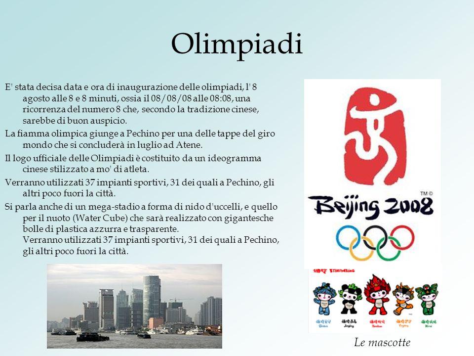 Olimpiadi E' stata decisa data e ora di inaugurazione delle olimpiadi, l' 8 agosto alle 8 e 8 minuti, ossia il 08/08/08 alle 08:08, una ricorrenza del