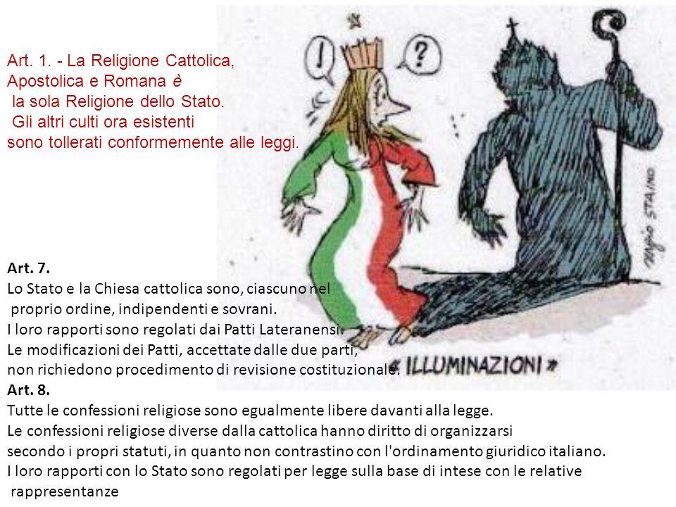 Art. 7. Lo Stato e la Chiesa cattolica sono, ciascuno nel proprio ordine, indipendenti e sovrani. I loro rapporti sono regolati dai Patti Lateranensi.
