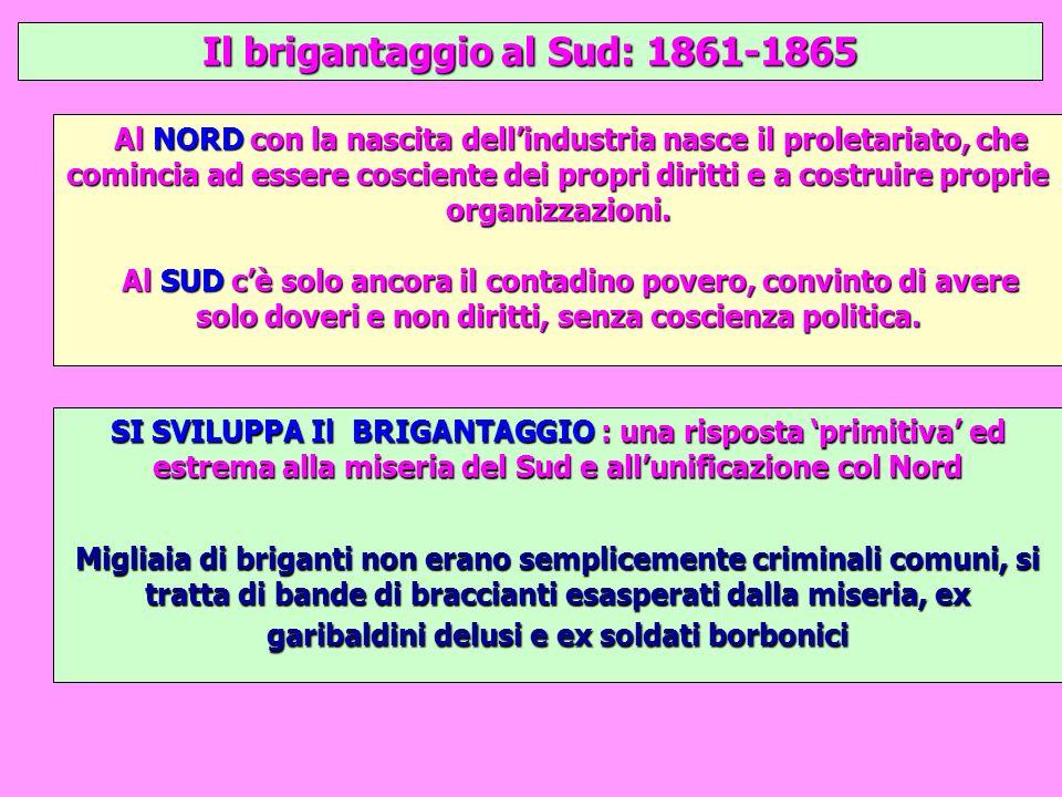 La repressione del brigantaggio Lo stato rispose al brigantaggio con una guerra: 120.000 soldati nel 1863 contro il brigantaggio, metà dellesercito italiano Venne dichiarata la legge marziale.