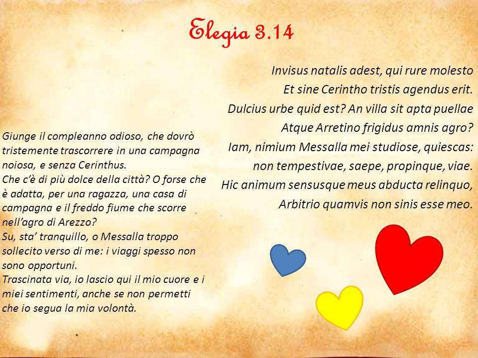 Elegia 3.15 Scis iter ex animo sublatum triste puellae.
