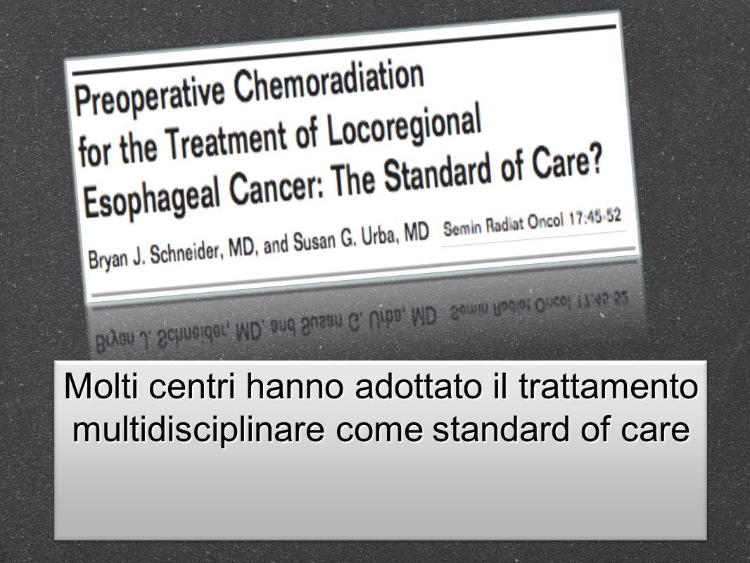 Due metanalisi sugli studi randomizzati presenti indicano un beneficio in termini di sopravvivenza Molti centri hanno adottato il trattamento multidisciplinare come standard of care