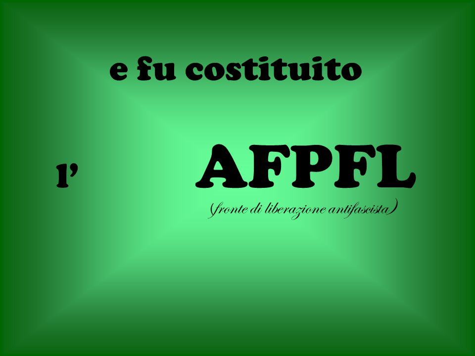 ( fronte di liberazione antifascista) e fu costituito l AFPFL
