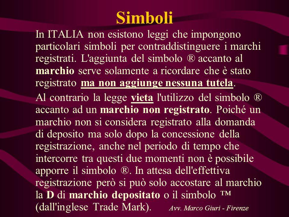 Simboli In ITALIA non esistono leggi che impongono particolari simboli per contraddistinguere i marchi registrati. L'aggiunta del simbolo ® accanto al