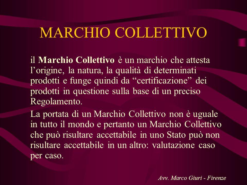 MARCHIO COLLETTIVO il Marchio Collettivo è un marchio che attesta lorigine, la natura, la qualità di determinati prodotti e funge quindi da certificaz