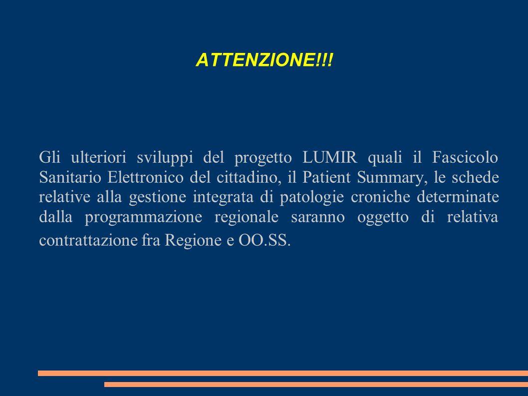 ATTENZIONE!!! Gli ulteriori sviluppi del progetto LUMIR quali il Fascicolo Sanitario Elettronico del cittadino, il Patient Summary, le schede relative