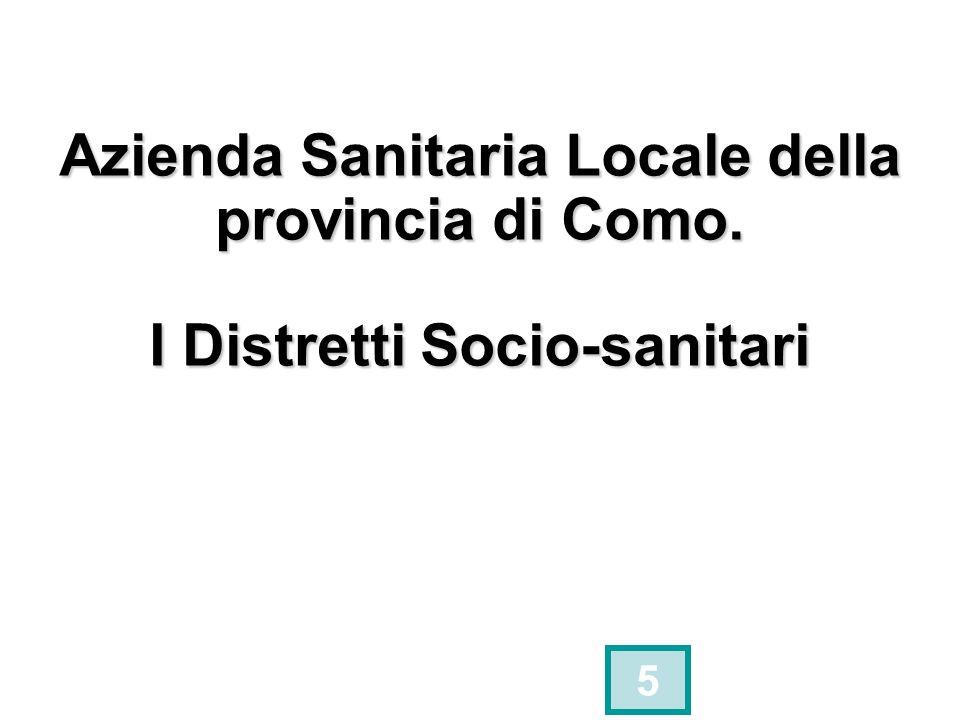 Azienda Sanitaria Locale della provincia di Como. I Distretti Socio-sanitari 5
