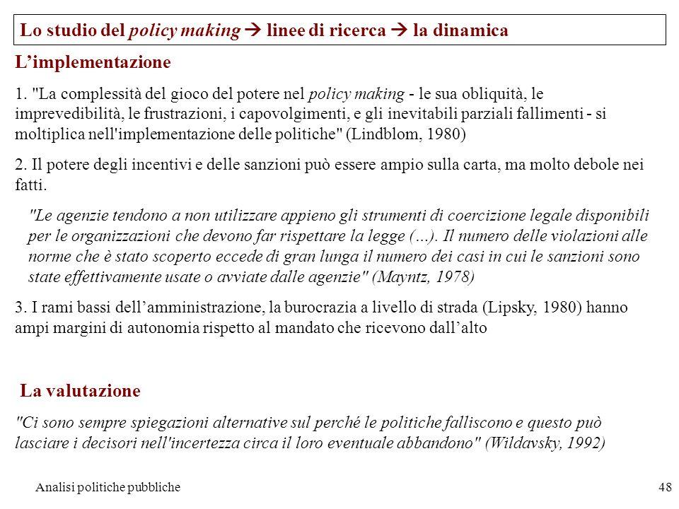 Analisi politiche pubbliche48 Limplementazione 1.