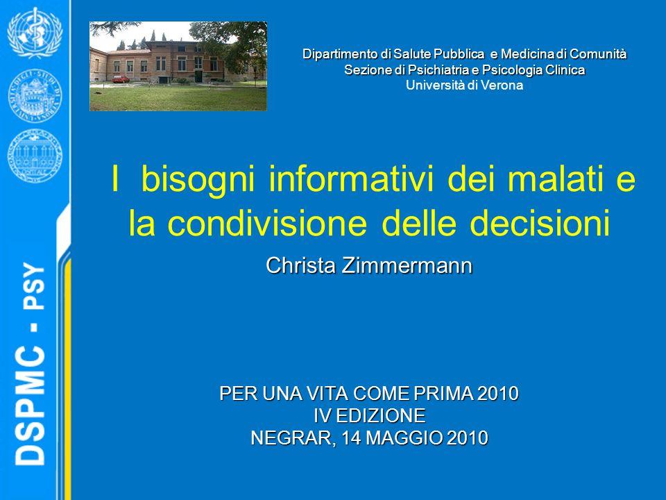 Comprendere la prognosi Una componente fondamentale del processo decisionale condiviso