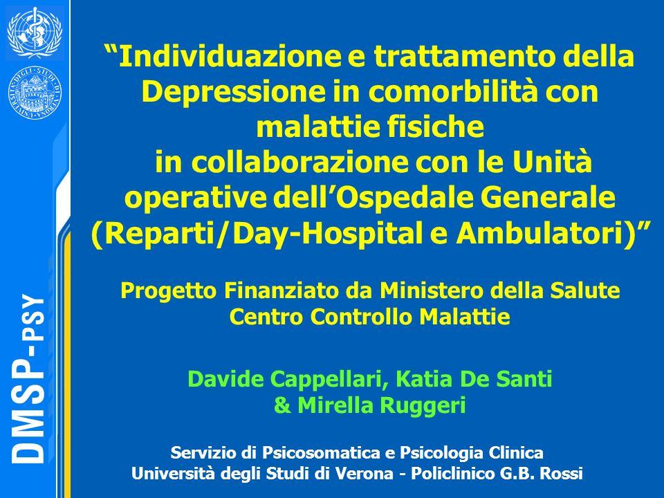 Individuazione e trattamento della Depressione in comorbilità con malattie fisiche in collaborazione con le Unità operative dellOspedale Generale (Rep