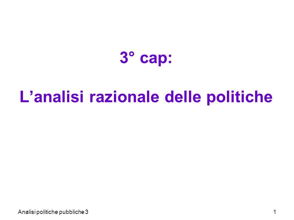 Analisi politiche pubbliche 31 3° cap: Lanalisi razionale delle politiche