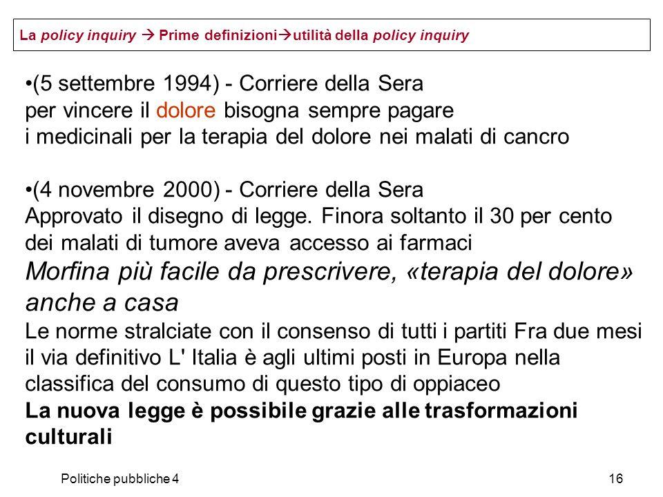 Politiche pubbliche 416 (5 settembre 1994) - Corriere della Sera per vincere il dolore bisogna sempre pagare i medicinali per la terapia del dolore ne