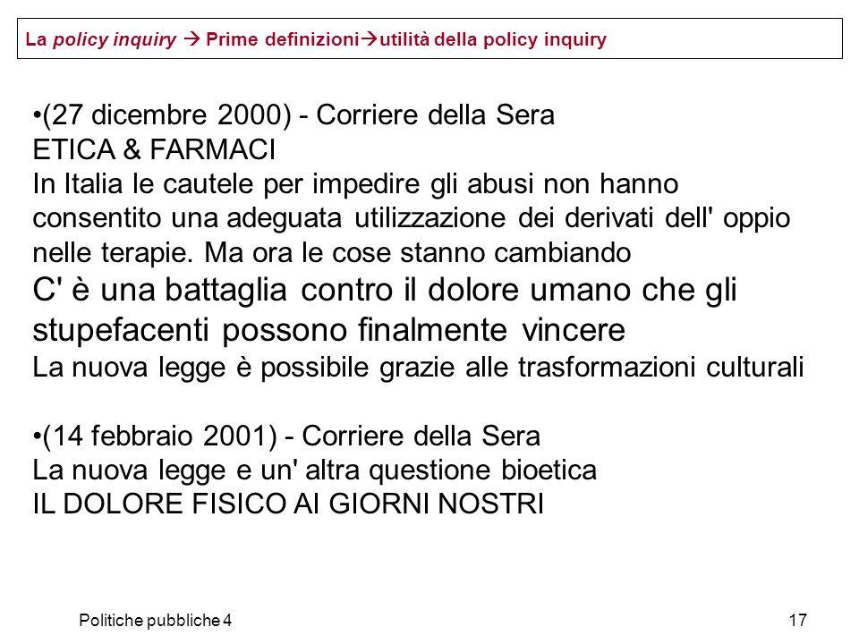 Politiche pubbliche 417 (27 dicembre 2000) - Corriere della Sera ETICA & FARMACI In Italia le cautele per impedire gli abusi non hanno consentito una