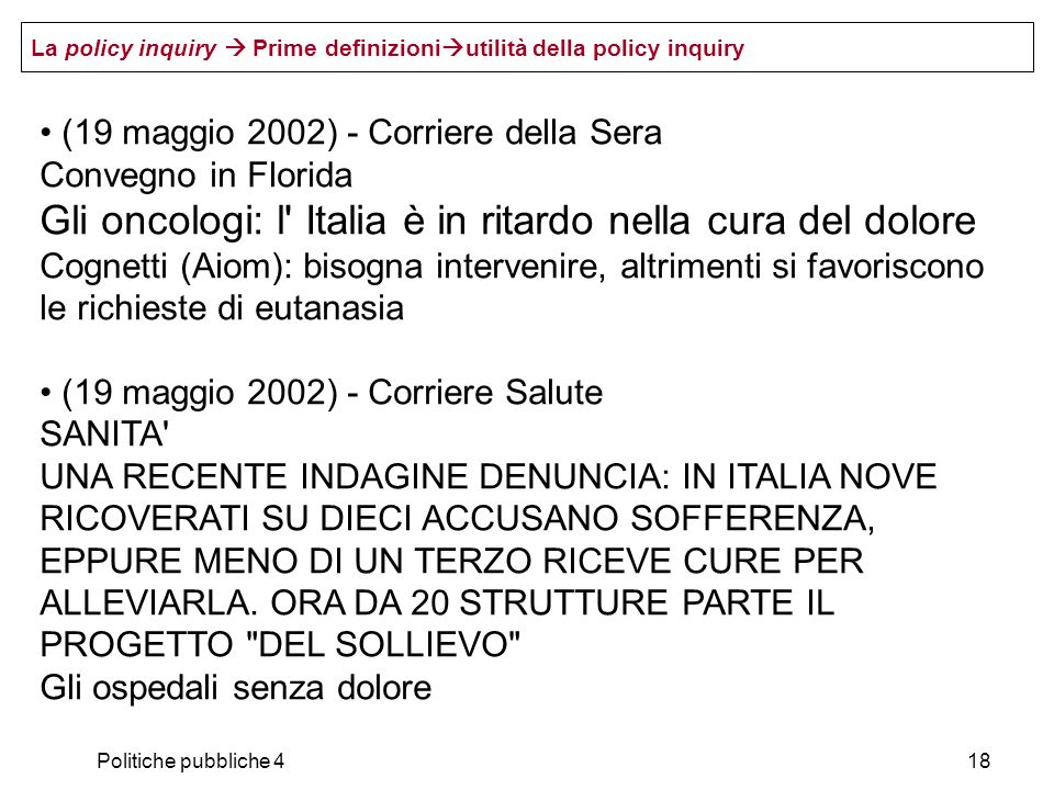 Politiche pubbliche 418 (19 maggio 2002) - Corriere della Sera Convegno in Florida Gli oncologi: l' Italia è in ritardo nella cura del dolore Cognetti