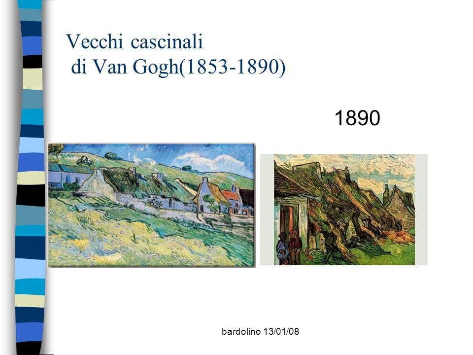 bardolino 13/01/08 Vecchi cascinali di Van Gogh(1853-1890) 1890