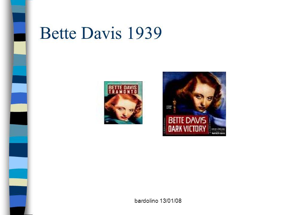 bardolino 13/01/08 Bette Davis 1939