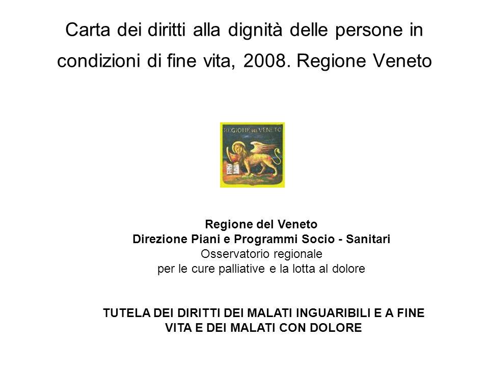 Carta dei diritti alla dignità delle persone in condizioni di fine vita, 2008.