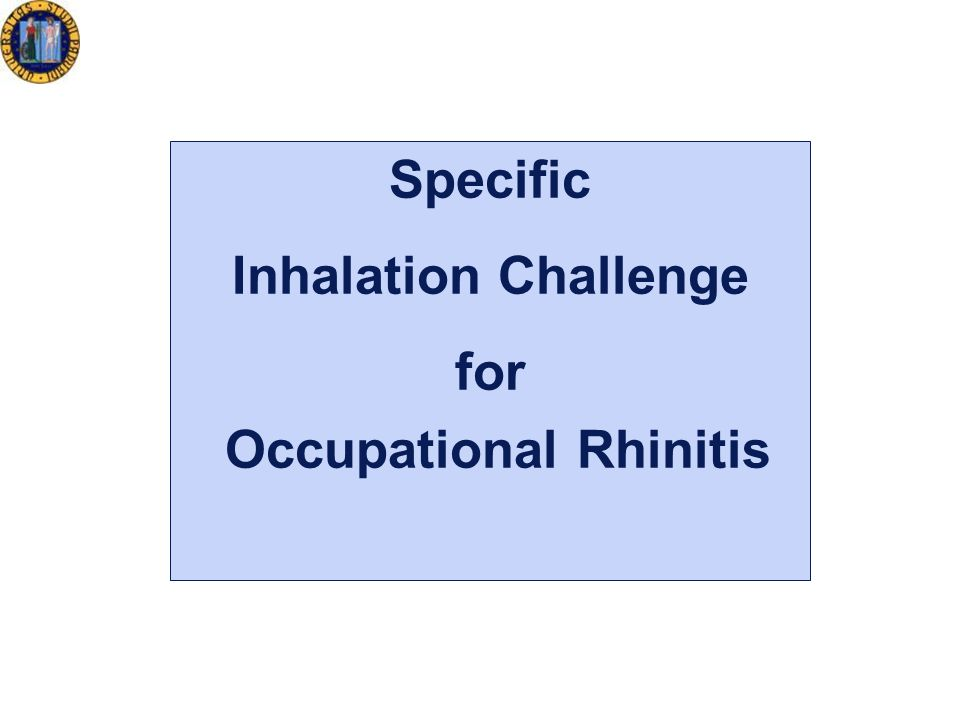 Specific Inhalation Challenge for Occupational Rhinitis